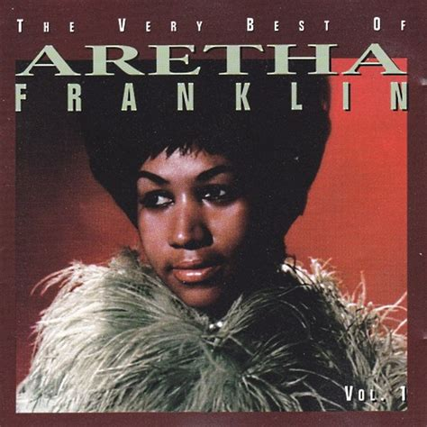 the best of aretha franklin aretha franklin the best of aretha franklin vol 1
