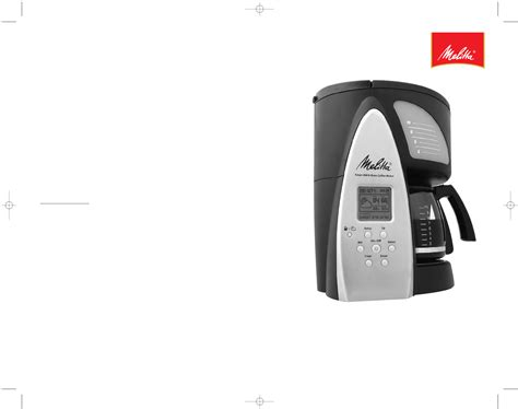 Melitta Me1msb Smart Mill Brew 10 Cup Programmable Coffeemaker by Melitta Coffeemaker Me1msb User Guide Manualsonline