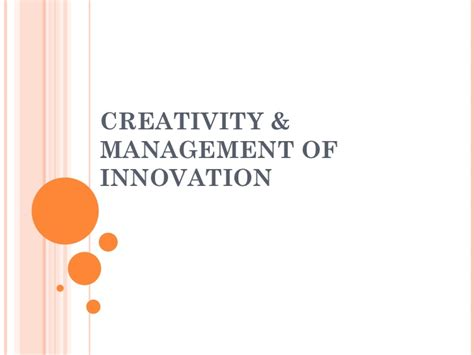 Innovation Mba Ppt by 51644726 23660967 Creativity And Innovation Management Ppt
