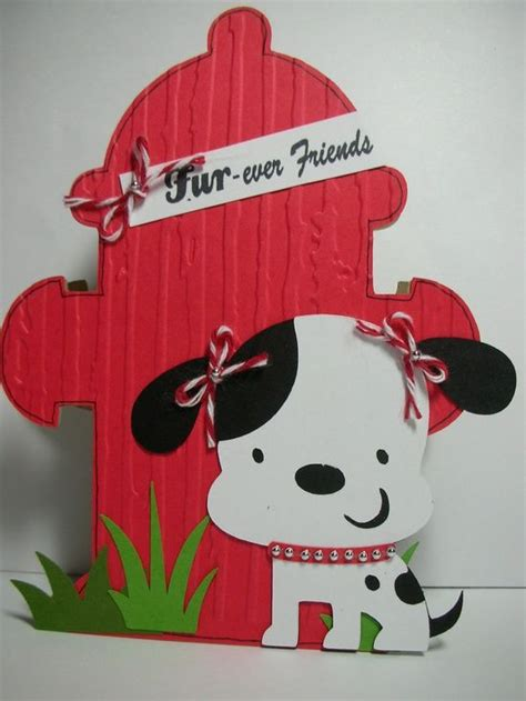 Shaped Handmade Cards - hydrant and puppy shaped handmade card furever
