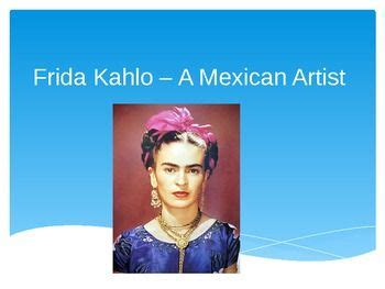 frida kahlo biography ppt 21 best images about hispanic on pinterest mexican