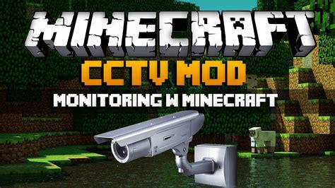 mod minecraft hack gamemode monitoring w minecraft minecraft mody cctv mod