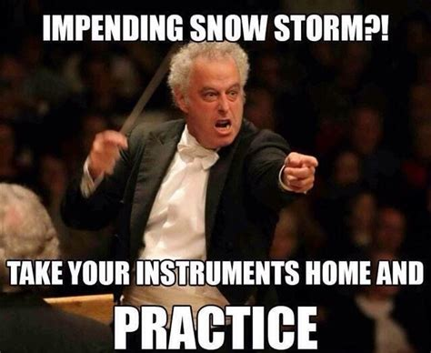 Band Practice Meme - snow practice band director memes pinterest band