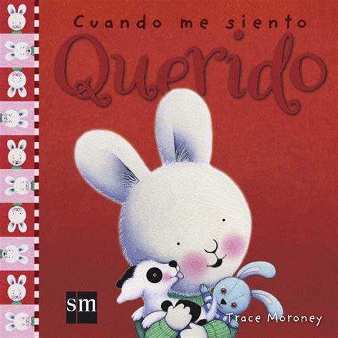 libro cuando me siento solo cuando me siento querido literatura infantil y juvenil sm