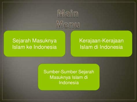 film sejarah masuknya islam di nusantara sejarah perkembangan islam di nusantara