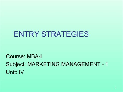 Australian National Mba Entry Requirements by Mba 1 Mm 1 U 4 3 International Market Entry Strategies
