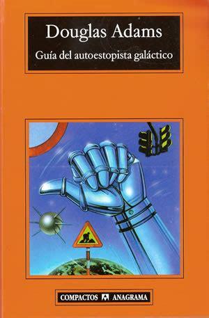 libro gua de co libros resumen de gu 237 a del autoestopista gal 225 ctico