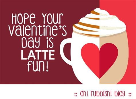 valentines day for teachers your valentine s day is latte