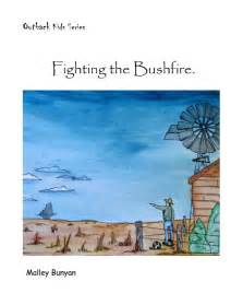 fighting for air the fighting series books outback series fighting the bushfire by malley