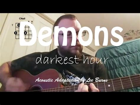 darkest hour demons darkest hour demons acoustic cfire cover by lee