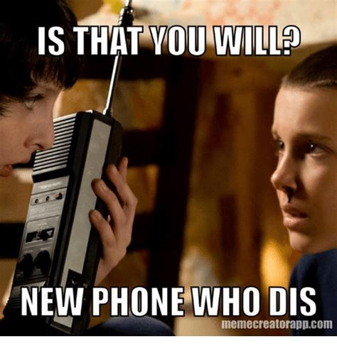 New Phone Meme - 25 best memes about new phone who dis new phone who dis