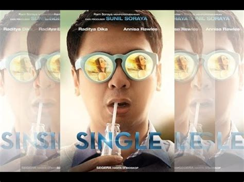 film raditya dika single mp4 ulasan film single filmnya raditya dika chandraliow yang