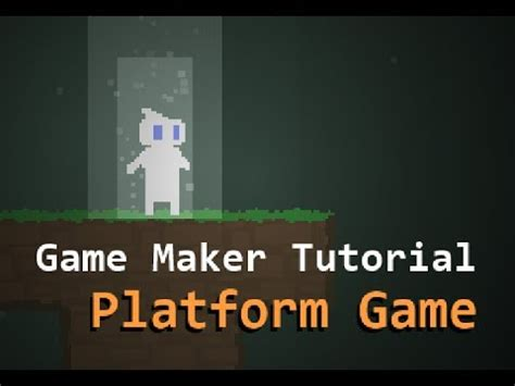 tutorial video game game maker tutorial build your first platform game youtube