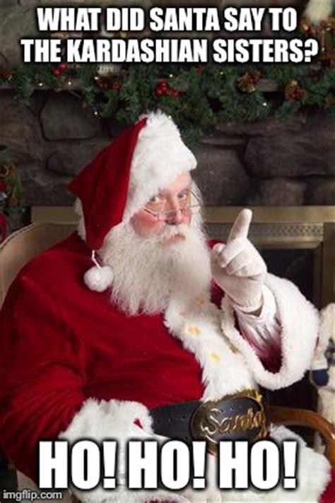 Santa Claus Meme Generator - santa imgflip