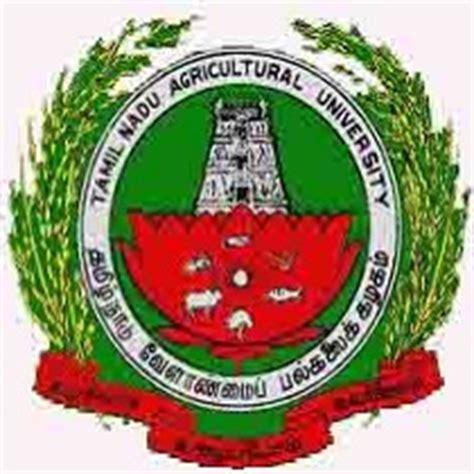 Mba Tnau by Tamilnadu Agricultural Tnau Recruitment For