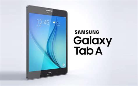 Pasaran Samsung Tab 4 Second samsung pr 233 sente les tablettes galaxy tab a ilovetablette
