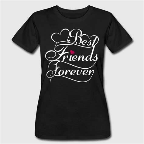 design t shirt american apparel best friends forever couples design t shirt spreadshirt