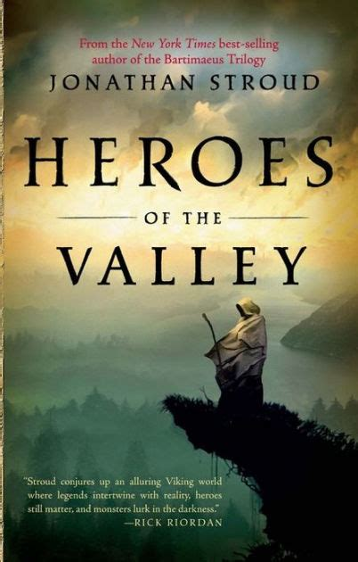 Jonathan Stroud Heroes Of The Valley Sang Pahlawan heroes of the valley by jonathan stroud paperback barnes noble 174