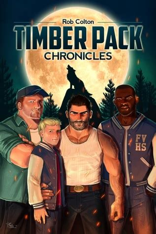 timber pack chronicles timber pack chronicles timber pack chronicles 1 by rob