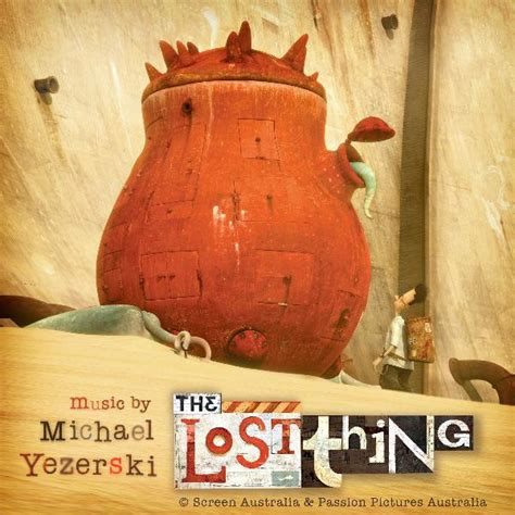 the lost thing picture book the lost thing original soundtrack