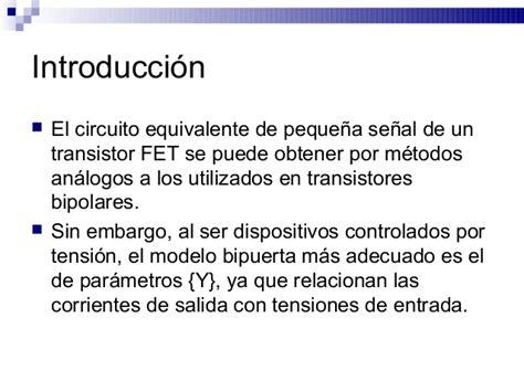 transistor fet introduccion modelos equivalentes de peque 241 a se 241 al de los transistores fet