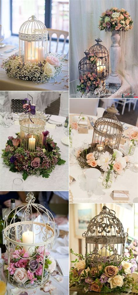 Vintage Wedding Decor by 30 Birdcage Wedding Ideas To Make Your Wedding Stand Out