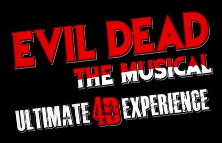 Last I Saw Evil Dead The Musical A Revi by Evil Dead The Musical 4d Las Vegas Get This Show For 50