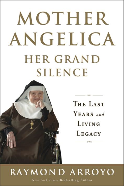 biography of mother rosario arroyo author s new biography on mother angelica a fitting