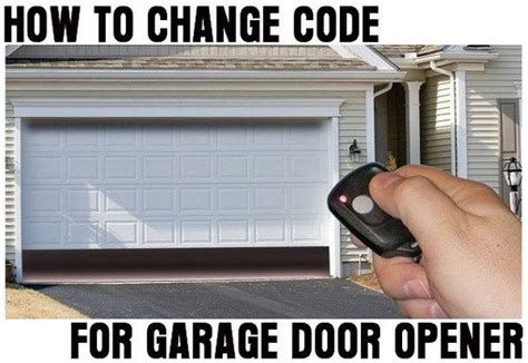 How To Change Reset The Code For Your Garage Door Opener Change Code On Garage Door Opener