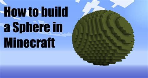 how to build a sphere in minecraft doovi