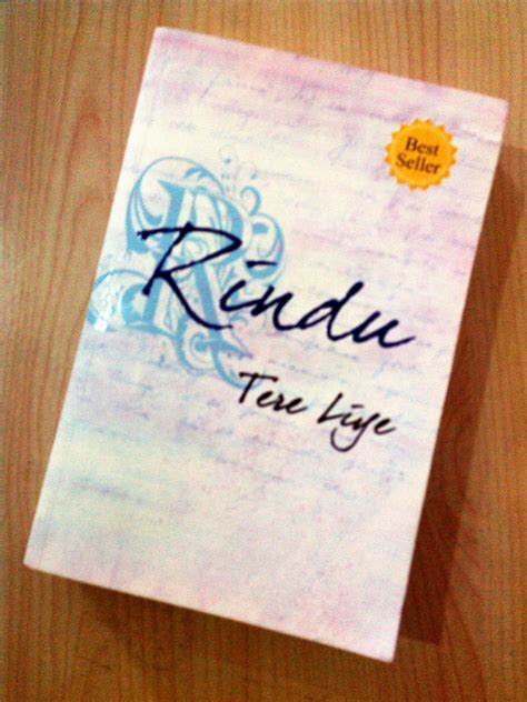 Tere Liye Bumi Rindu kutipan kalimat quotes novel rindu tere liye writing