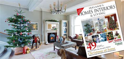 december 2017 issue 270 ireland s homes interiors