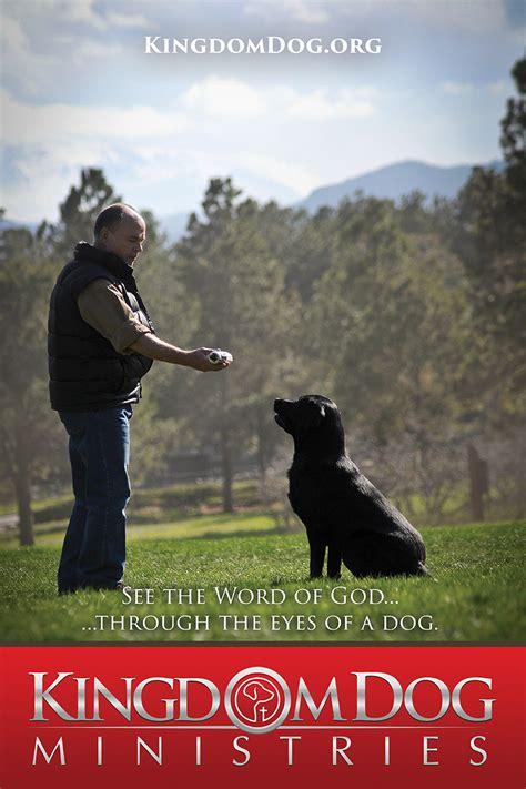 kingdom dogs 24 x36 poster kingdom ministries