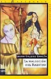 la maldicion del maestro 8467508906 biblipolis la maldici 243 n del maestro de laura gallego garc 237 a