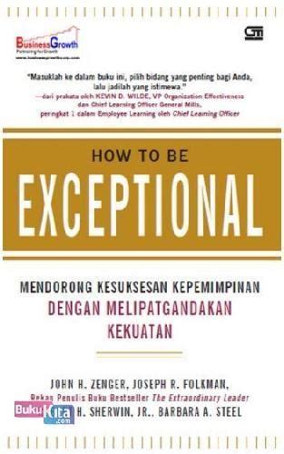 bukukita how to be an exceptional mendorong kesuksesan kepemimpinan dengan