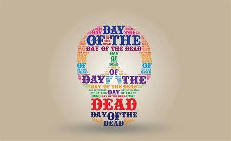 dia quote dia de los muertos quotes quotesgram