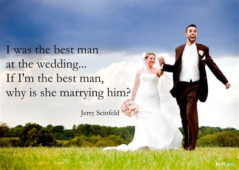 Funny Wedding Quotes   Best Man by Jerry Seinfeld
