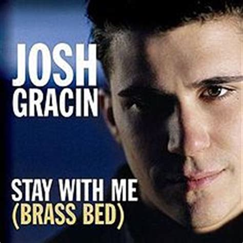 josh gracin brass bed stay with me brass bed wikipedia