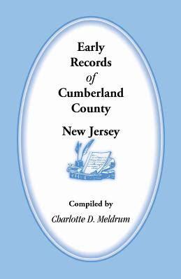 Atlantic County Nj Records Early Records Of Cumberland County New Jersey Book By