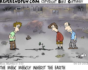 """reverendfun.com : cartoon for apr 23, 2012: """"meekly"""