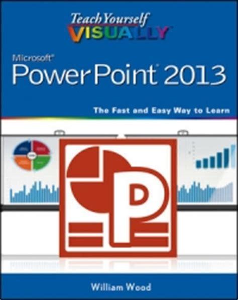Teach Yourself Visually Html5 teach yourself visually powerpoint 2013 free