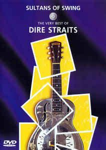 sultans of swing dire dire straits sultans of swing the very best of dire