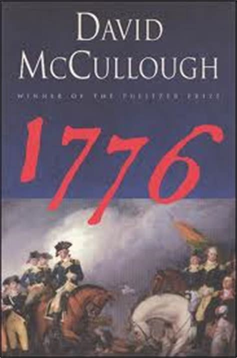 1776 book report 1776 by david mccullough book reports on george washington
