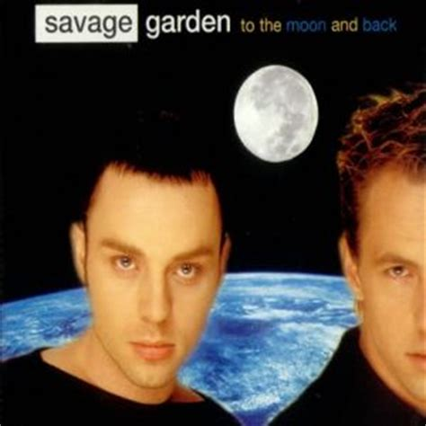 To The Moon And Back Savage Garden - to the moon and back savage garden album
