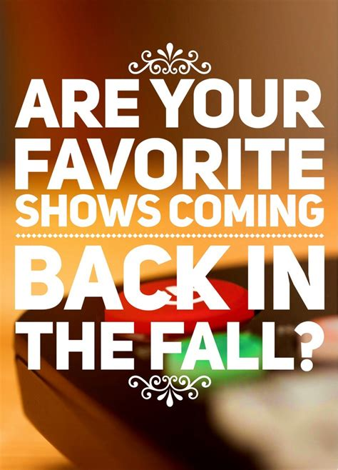 in the fall they come back books are your favorite shows coming back in the fall