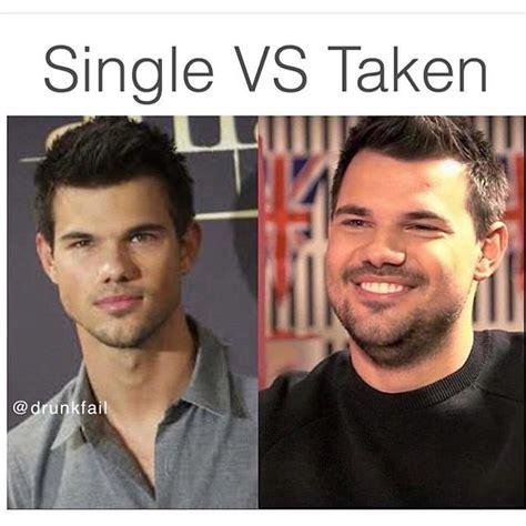 Single Vs Taken Meme single vs taken memes