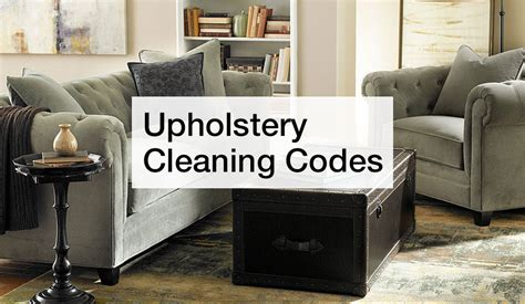 upholstery cleaning codes how to clean upholstery macy s