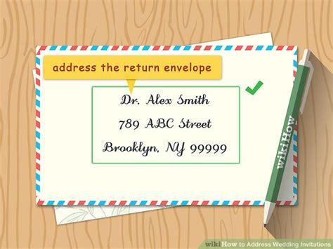 how to list names on wedding invitations how to address wedding invitations with pictures wikihow