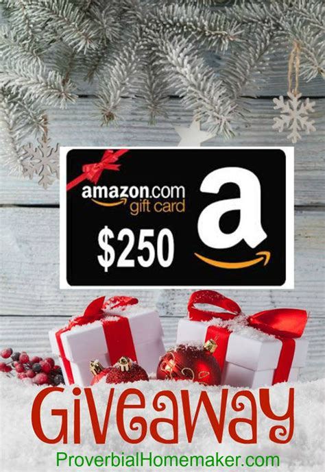 Amazon Christmas Gift Cards - christmas giveaway 250 amazon gift card proverbial homemaker