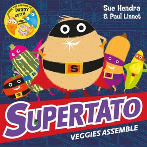 supertato veggies assemble 1471121003 supertato veggies assemble scholastic shop